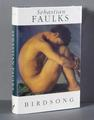 Sebastian Faulks signed 1st edition 1993 <br/> of his most celebrated novel 'Birdsong' by